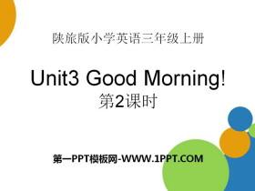 《Good Morning》PPT课件