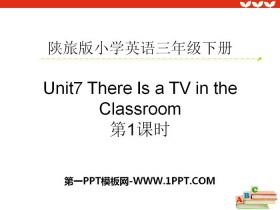 《There Is a TV in the Classroom》PPT