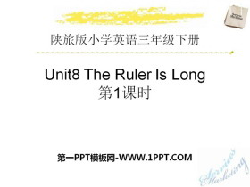 《The Ruler Is Long》PPT