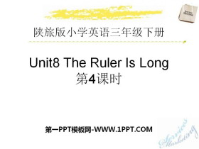 《The Ruler Is Long》PPT课件下载
