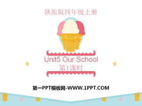 《Our School》PPT