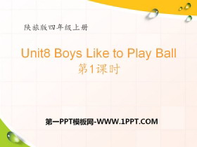《Boys Like to Play Ball》PPT