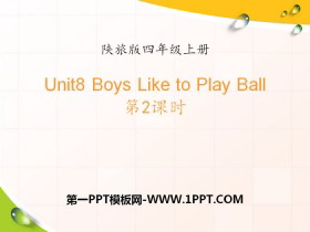 《Boys Like to Play Ball》PPT�n件