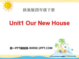 《Our New House》PPT课件