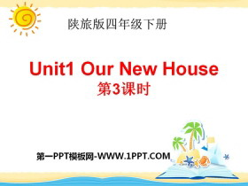 《Our New House》PPT下载