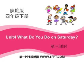 《What Do You Do on Saturday?》PPT下载