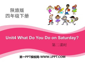 《What Do You Do on Saturday?》PPT课件