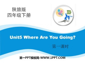 《Where Are You Going》PPT