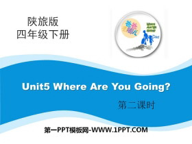 《Where Are You Going》PPT课件