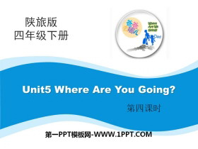 《Where Are You Going》PPT课件下载