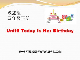 《Today Is Her Birthday》PPT
