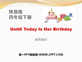 《Today Is Her Birthday》PPT课件下载