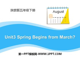 《Spring Begins from March》PPT课件