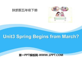 《Spring Begins from March》PPT