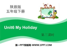 《My Holiday》PPT下载