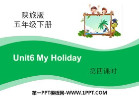《My Holiday》PPT课件下载