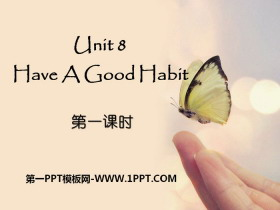 《Have A Good Habit》PPT