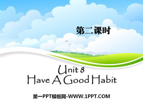 《Have A Good Habit》PPT�n件