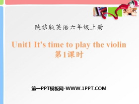 《It's Time to Play the Violin》PPT
