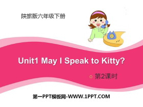 《May I Speak to Kitty?》PPT课件