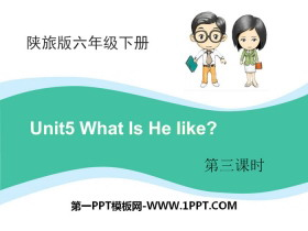 《What Is He Like?》PPT下�d