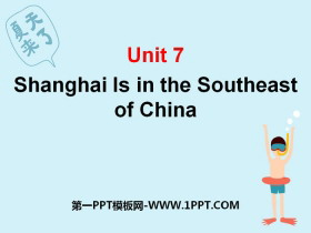 《Shanghai is in the southeast of China》PPT