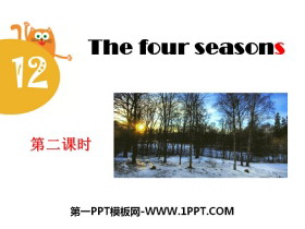 《The four seasons》PPT�n件