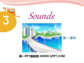 《Sounds》PPT