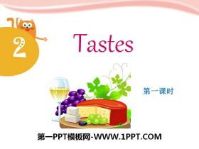 《Tastes》PPT