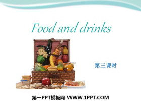 《Food and drinks》PPT下�d