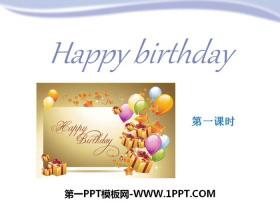 《Happy birthday》PPT