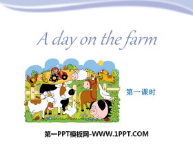 《A day on the farm》PPT