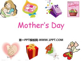 《Mothers Day》PPT