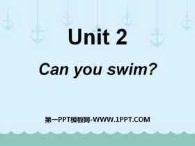 《Can you swim?》PPT课件