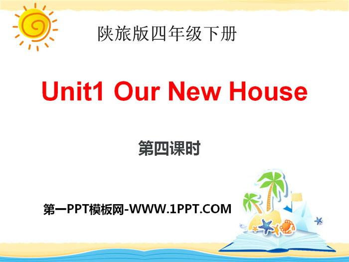 《Our New House》PPT课件下载