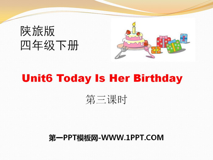 《Today Is Her Birthday》PPT下载