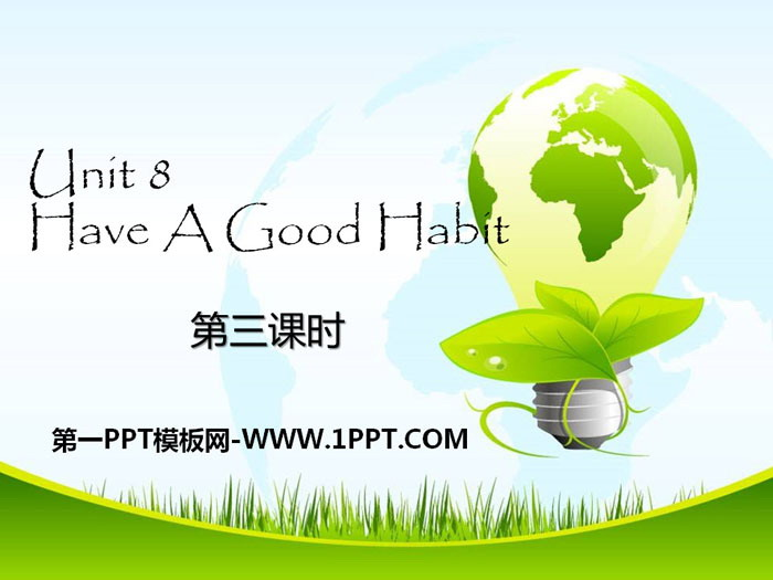 《Have A Good Habit》PPTtt娱乐官网平台
