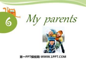 《My parents》PPT