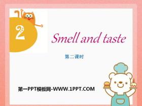 《Smell and taste》PPT课件