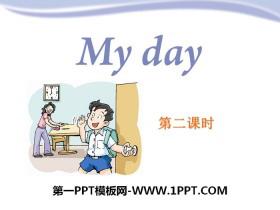 《My day》PPT课件