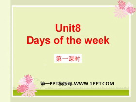 《Days of the week》PPT