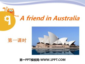 《A friend in Australia》PPT