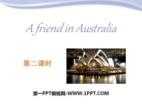 《A friend in Australia》PPT课件