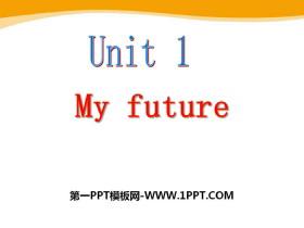 《My future》PPT