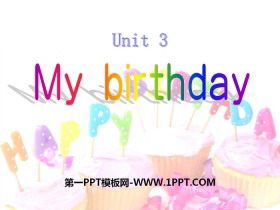 《My birthday》PPT�n件