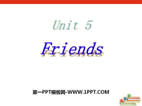 《Friends》PPT