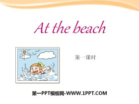 《At the beach》PPT