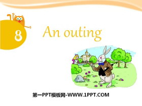 《An outing》PPT
