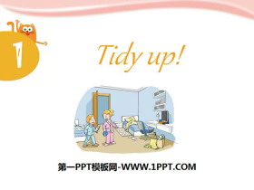 《Tidy up》PPT