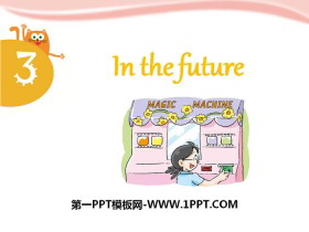 《In the future》PPT